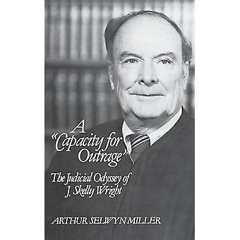 Kapasiteetin skandaali J. Skelly Wright jonka Miller & Arthur Selwyn oikeudellisen Odyssey