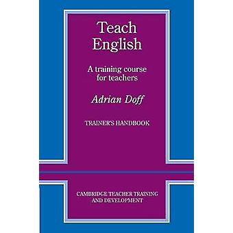 Enseigner le manuel des formateurs en anglais par Adrian Doff