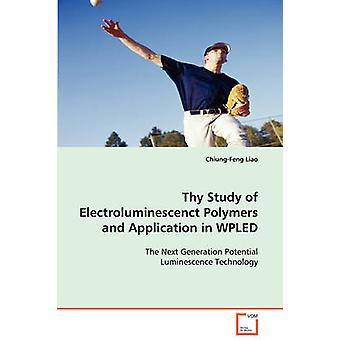 Uw studie van Electroluminescenct polymeren en toepassing in WPLED door Liao & ChiungFeng