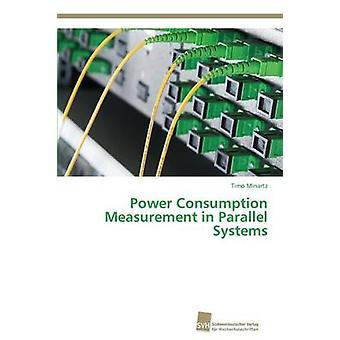 Consumptie vermogensmeting in parallelle systemen door Minartz Timo