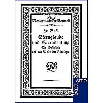 Sternglaube und Sterndeutung by Boll & Fr.