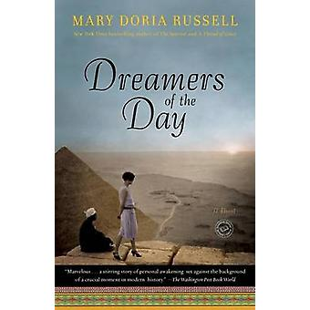 Dreamers of the Day by Mary Doria Russell - 9780345485557 Book