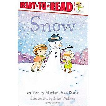 Snow by Bauer - Marion Dane/ Wallace - John (ILT) - 9780689854378 Book