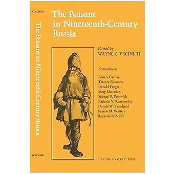 Peasant in Nineteenth-Century Russia by Wayne S. Vucinich - 978080470