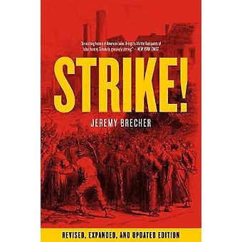 Strike! - Revised and Expanded by Jeremy Brecher - 9781604864281 Book