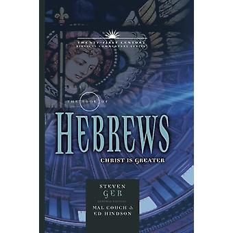 Hebrews Commentary - 21st Century Series by Steven Ger - 9781617154966