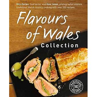 Flavours of Wales Collection by Gilli Davies - Huw Jones - 9781909823