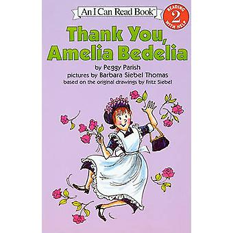 Thank You - Amelia Bedelia by Peggy Parish - Barbara Siebel Thomas -