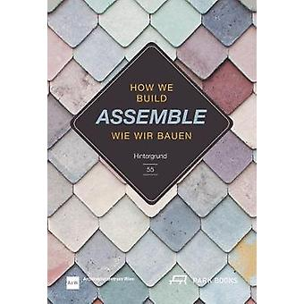 Assemble - How We Build. Hintergrund 55 by Angelika Fitz - 97830386007