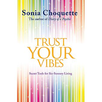 Trust your vibes-secret tools for six 9781781802830