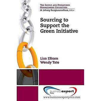 Sourcing to Support the Green Initiative by Ellram & Lisa