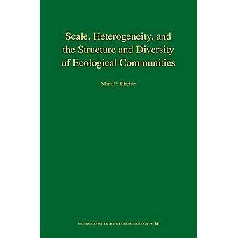 スケール ・不均一性 - および構造と生態の多様性