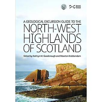Geological Excursion Guide to the NorthWest Highlands of Sc