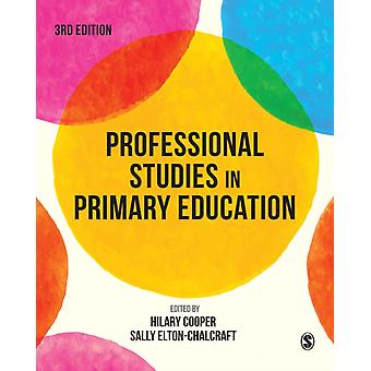 Professional Studies in Primary Education by Hilary Cooper