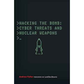 Hacking the Bomb by Futter