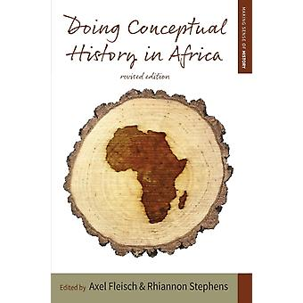 Doing Conceptual History in Africa by Axel Fleisch
