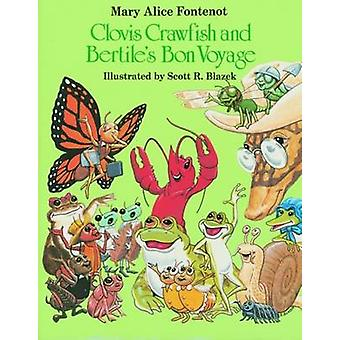 Clovis Crawfish and Bertile's Bon Voyage by Mary Alice Fontenot - Sco