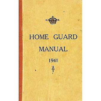 The Home Guard Manual