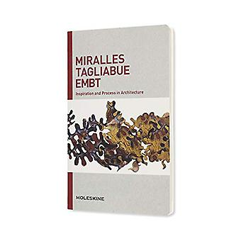 Miralles Tagliabue EMBT: Inspiration and Process in Architecture (I.P.A.)
