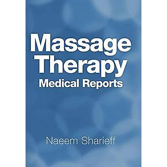 Massage Therapy Medical Reports by Sharieff & Naeem