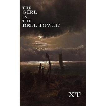 The Girl in the Bell Tower by Xt