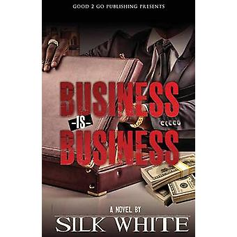Business is Business by White & Silk