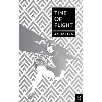 Time Of Flight by Koning & A.C.