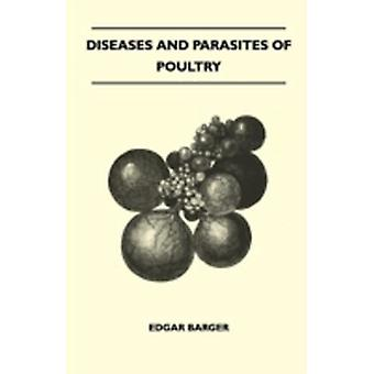 Diseases And Parasites Of Poultry by Barger & Edgar