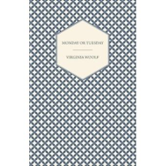 Monday or Tuesday by Woolf & Virginia