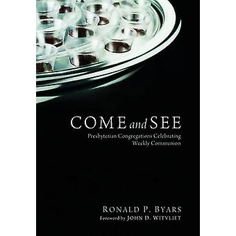 Come and See by Byars & Ronald P.