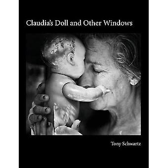 Claudias Doll and Other Windows by Schwartz & Tony