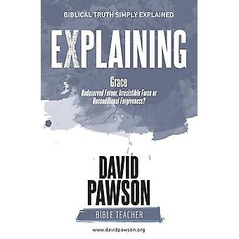 EXPLAINING Grace by Pawson & David