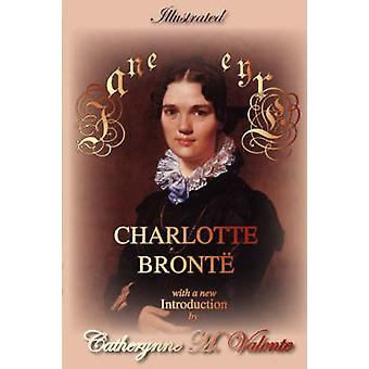 Jane Eyre Illustrated by Bronte & Charlotte