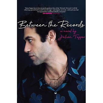 Between The Records by Tepper & Julian