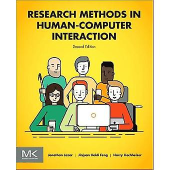 Research Methods in Human-Computer Interaction by Jonathan Lazar - Ji