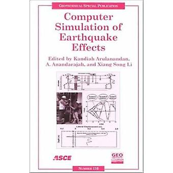 Computer Simulation of Earthquake Effects - Processing of Sessions of