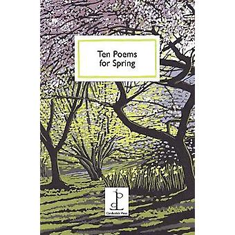 Ten Poems for Spring by Various Authors - 9781907598968 Book