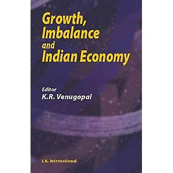 Growth Imbalance and Indian Economy by K. R. Venugopal - 978818986622