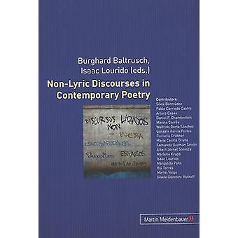 Non-Lyric Discourses in Contemporary Poetry - Spaces - Subjects - Enun