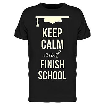 Keep Calm And Finish School Tee Men's -Image by Shutterstock