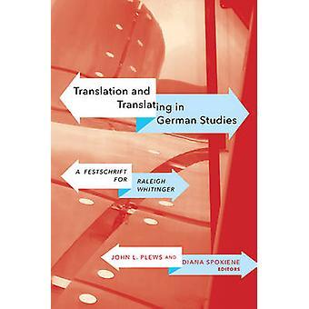 Vertaling & Vertalen in Duitse studies - Een Festschrift voor Raleig