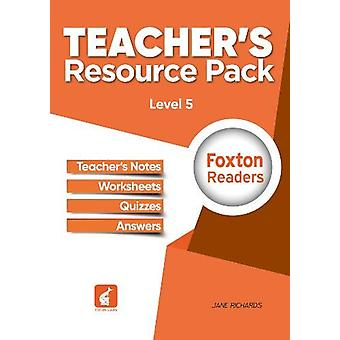 Foxton Readers Teacher's Resource Pack - Level - 5 by Jane Richards -