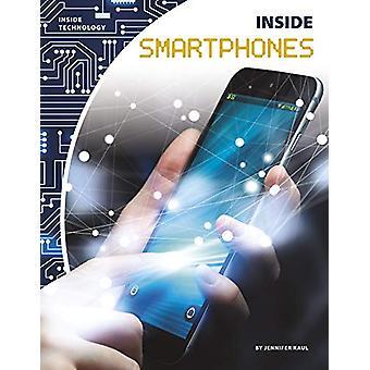 Inside Smartphones by Jennifer Kaul - 9781641856188 Book
