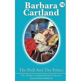 The Peril and the Prince by Barbara Cartland - 9781782134497 Book