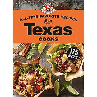 All-Time-Favorite Recipes from Texas Cooks by Gooseberry Patch - 9781