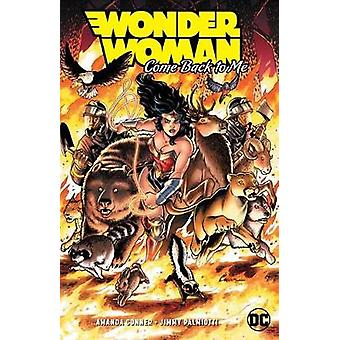 Wonder Woman - Come Back to Me by Amanda Conner - 9781401294687 Book