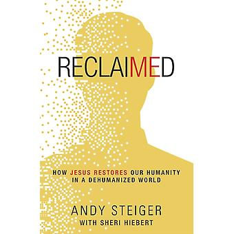 Reclaimed by Steiger & Andy