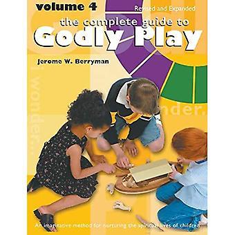 Täydellinen opas jumalaseen leikkiin: osa 4, tarkistettu ja laajennettu (Godly Play)