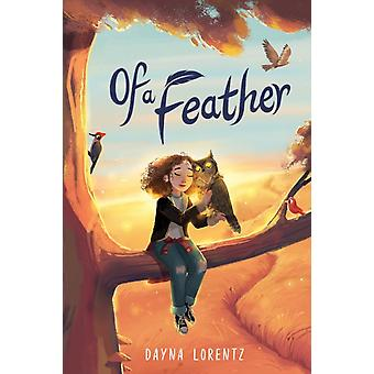 Of a Feather by Dayna Lorentz