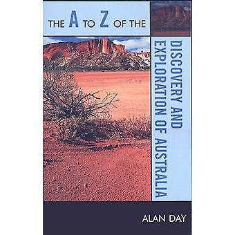 O A a Z da Descoberta e Exploração da Austrália por Alan Edwi
